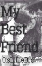 My Best Friend by ItsLillieBro