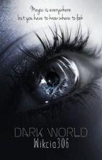 Mroczny świat by wikcia306