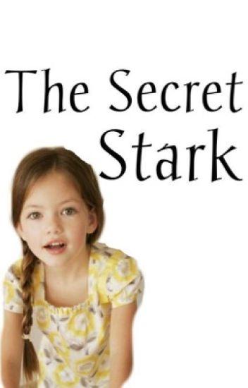 The Secret Stark || Avenger FanFiction
