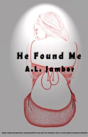 He Found Me by ALJambor