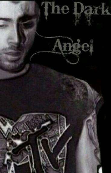 The Dark Angel - Zayn Malik
