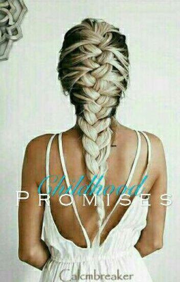 Childhood Promises [On Hold]