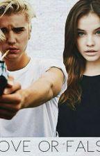 Love Or False - Justin Bieber Fanfic by NofarHamami