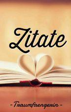 Zitate by -Traumfaengerin-