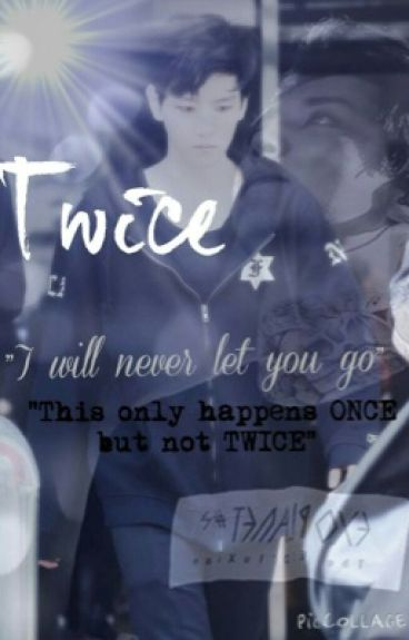 "Twice (BaekYeol) {SEQUEL to ""LIFELESS""}"