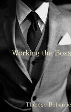 Working the Boss by ThereseBeharrie