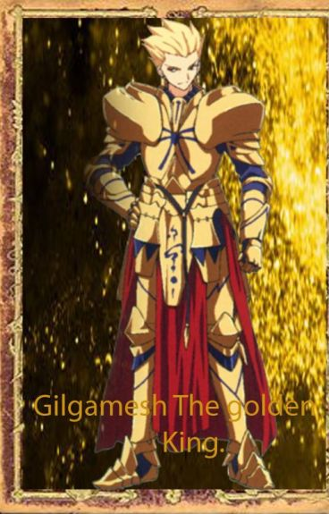 Gilgamesh The Golden King.