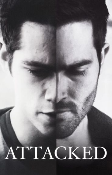 Attacked (sterek story) [COMPLETED]
