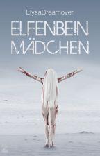 Elfenbeinmädchen by ElysaDreamover
