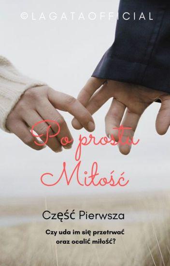 Po prostu Miłość [Book One] ✔