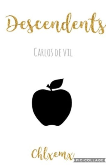 Descendants ( Carlos de vil love story )
