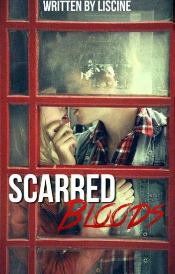 Scarred Bloods (#2 Confused Cliche Love Series)