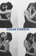 Cause Celebre (Lesbian Story) by LCCervantes