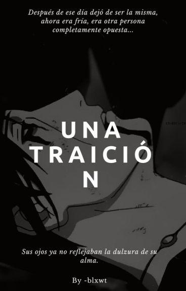 Una Traición(Sasuke)