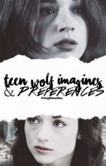 Teen Wolf Preferances and Imagines