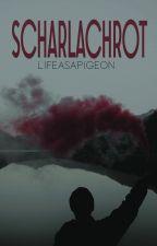 scharlachrot by lifeasapigeon