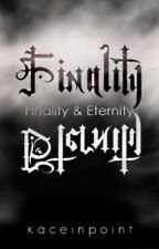 Finality and Eternity by hidemefromthings