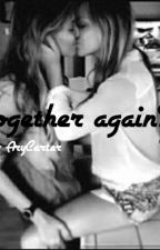 Together Again? [The sister of my boyfriend - Sequel] by AryCarter