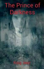 The Prince of Darkness by King_Jeez