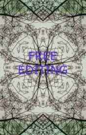 FREE EDITING by Olimpusgirl