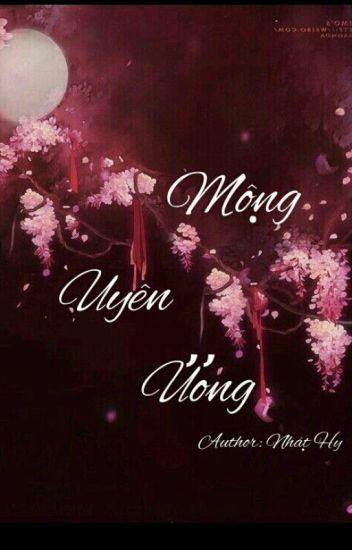 (Tạm ngưng/Cung Hoàng Đạo/New Version) MỘNG UYÊN ƯƠNG