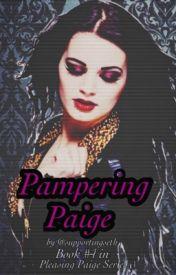 Pampering Paige by supportingseth