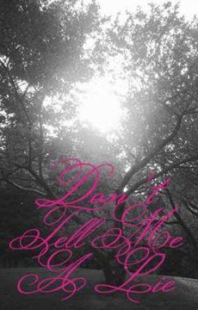 Don't Tell Me A Lie(Zayn Malik) by princessjane