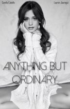 Anything But Ordinary by balkybrooke