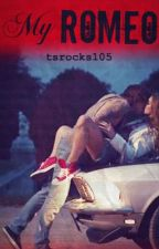 My Romeo by TSROCKS105
