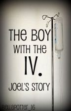 The Boy With the IV. by bellapotter_16