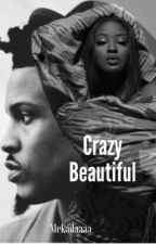 Crazy beautiful (August Alsina) by BigZaddyNiaa
