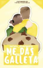 ¿Me das una galleta? by NataliaDivergente