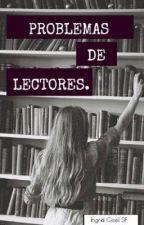Problemas de lectores. by lookingformargo
