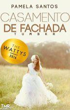 (DEGUSTAÇÃO) Casamento De Fachada  by Pamelaresantos