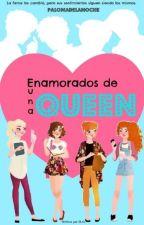 Enamorados de una Queen by Palomadelanoche