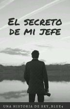 El Secreto De Mi Jefe[UAI#1] by sky_blue4