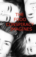 The Fooo Conspiracy Imagines by Morningcoffeee