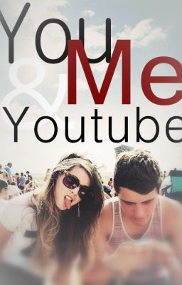 You, Me & Youtube (Zalfie Fanfiction)