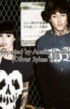 Adopted by Austin Carlile?! (oliver sykes fanfiction?) by AKillersDance
