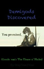 Demigods Discovered (Goode Reads The House of Hades) by StayTrue2You