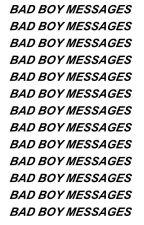 Bad Boy Messages|ziam by garotaverde