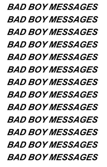 Bad Boy Messages|ziam