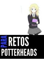 Retos para Potterheads by -FireHex-