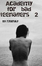 Academy  for  bad  teenagers  2 by Tzuruky