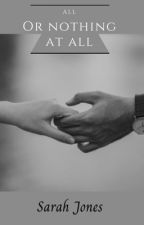 All or Nothing at All (Stevens Book 3) by Sarahbeth552002