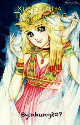 Đọc truyện (ĐN)Xuyên qua thành công chúa sông Nile