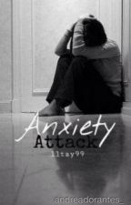 Anxiety Attack [en español] by andreaxdm