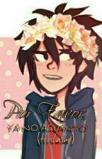 Por Favor, Ya No Aguanto (Hidashi) (Editando)  by KimberlyFlores618