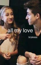 all my love (Nochelle) by brylesss