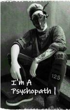 I'm A Phsychopath ~Tardy FF by Versagerinn